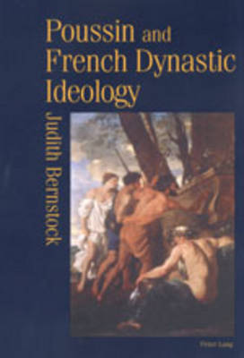 Poussin and French Dynastic Ideology (Leather / fine binding)