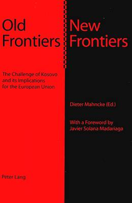 Old Frontiers - New Frontiers (Paperback)