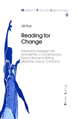 Reading for Change - Modern French Identities 9 (Paperback)