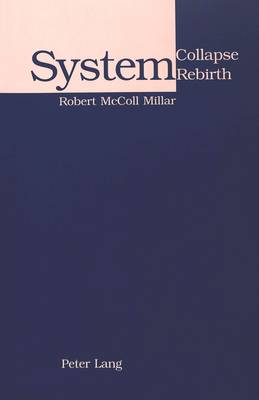 System Collapse, System Rebirth (Paperback)