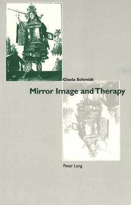 Mirror Image and Therapy (Paperback)