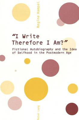 """""""I Write Therefore I am?"""" (Paperback)"""