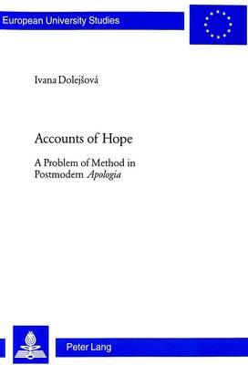 Accounts of Hope - Europaische Hochschulschriften/European University Studies/Publications Universitaires Europeennes Reihe 23: Theologie/Series 23: Theology/Serie 23: Theologie v. 726 (Paperback)