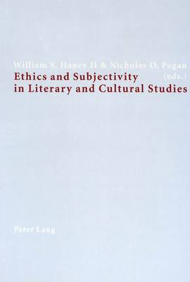 Ethics and Subjectivity in Literary and Cultural Studies (Paperback)