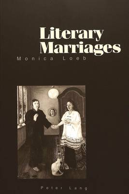 Literary Marriages (Paperback)