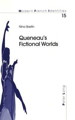 Queneau's Fictional Worlds - Modern French Identities 15 (Paperback)