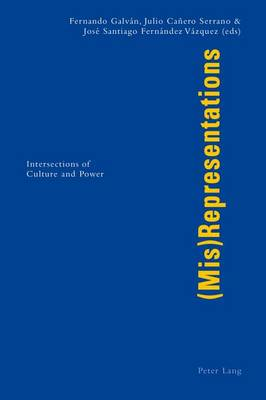 (Mis)Representations: Intersections of Culture and Power (Paperback)
