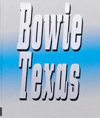 Bowie Texas (Hardback)