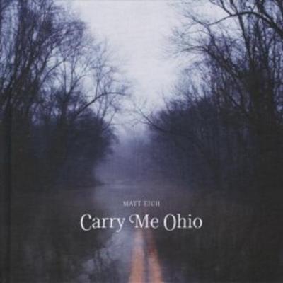 Matt Eich - Carry Me Ohio (Hardback)