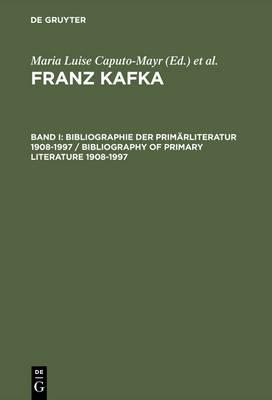 Bibliographie Der Prim rliteratur 1908-1997/ Bibliography of Primary Literature 1908-1997 (Hardback)