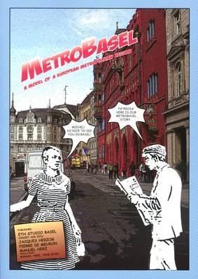 Metrobasel: A Model of a European Metropolitan Region (Paperback)