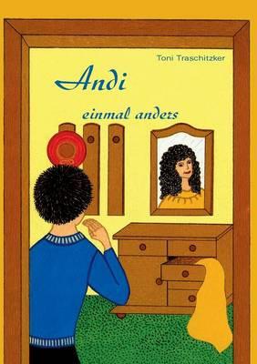 Andi Einmal Anders (Paperback)