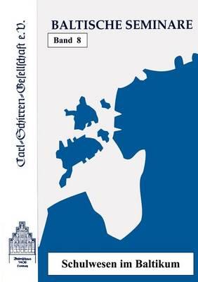 Baltische Seminare Band 8 (Paperback)