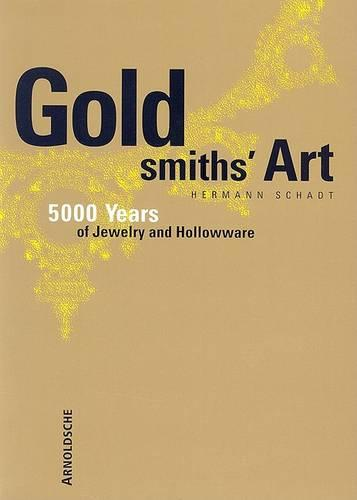 Goldsmith's Art (Paperback)