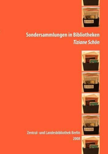 Sondersammlungen in Bibliotheken (Paperback)