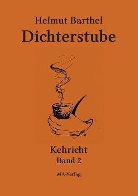 Dichterstube - Kehricht Band 2 (Paperback)