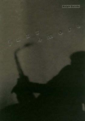 Jazz and More: Fotografien/ Photographs (Hardback)