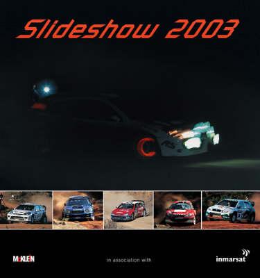 Slideshow 2003: The McKlein Rally Yearbook (Hardback)
