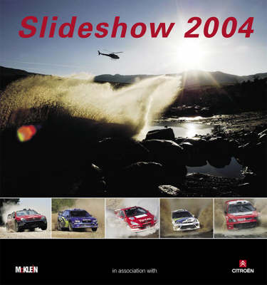 Slideshow 2004: The McKlein Rally Yearbook (Hardback)