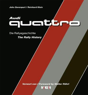 Audi Quattro: The Rally History (Hardback)