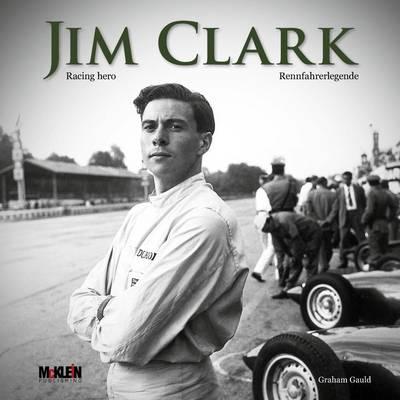 Jim Clark: Racing Hero (Hardback)