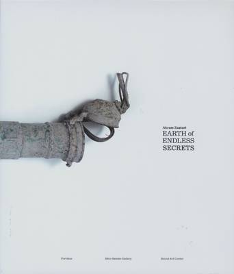 Akram Zaatari: Earth of Endless Secrets (Hardback)