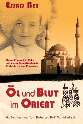 Ol Und Blut Im Orient (Paperback)