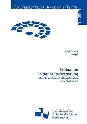 Evaluation in Der Kulturf Rderung (Paperback)