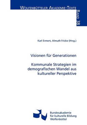 Visionen Fur Generationen (Paperback)