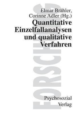 Quantitative Einzelfallanalysen Und Qualitative Verfahren (Paperback)