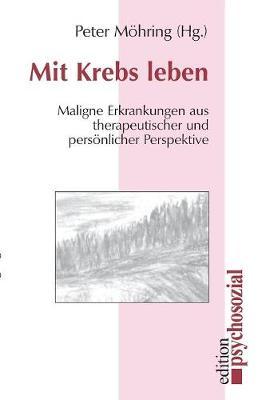 Mit Krebs Leben (Paperback)