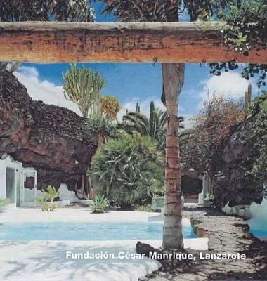 Fundacion Cesar Manrique, Lanzarote (Opus 16) - OPUS (Hardback)