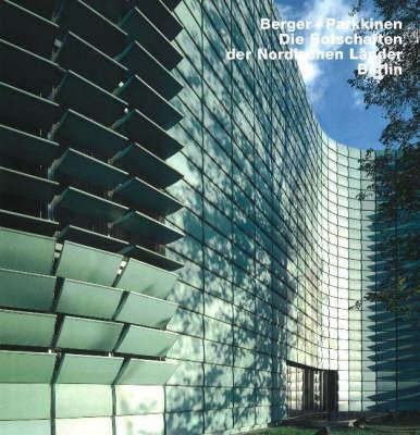 Berger & Parkkinen Nordische Botschaften, Berlin: Opus 40 - OPUS (Hardback)