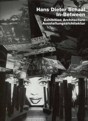 Hans Dieter Schaal: Exhibition Architecture (Hardback)