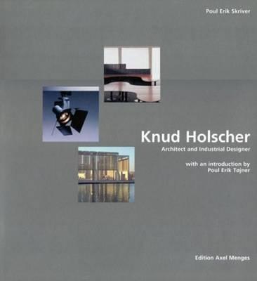 Knud Holscher: Architect and Industrial Designer (Hardback)