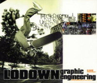 Lodown: Graphic Engineering (Paperback)