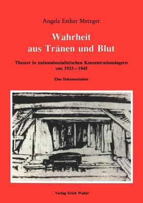 Wahrheit Aus Tr Nen Und Blut (Paperback)