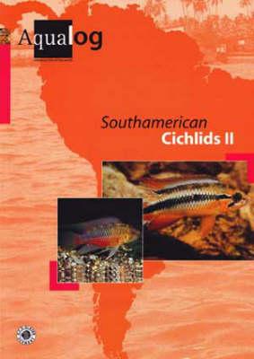 Aqualog South American Cichlids II (Paperback)