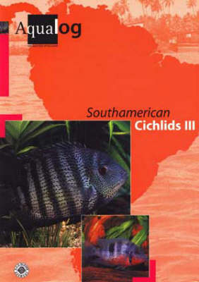 Aqualog South American Cichlids III (Paperback)