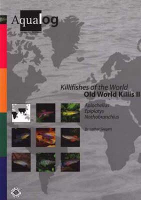 Aqualog Killifishes of the World: Old World Killis II (Paperback)