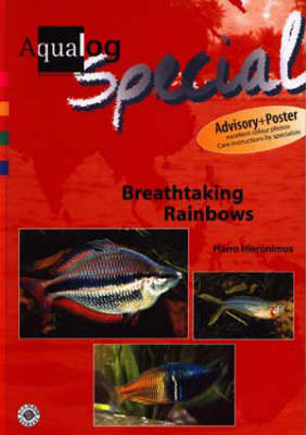 Aqualog Special - Breathtaking Rainbows (Hardback)