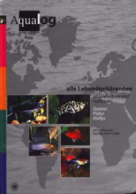 Aqualog All Livebearers and Half-beaks (Paperback)