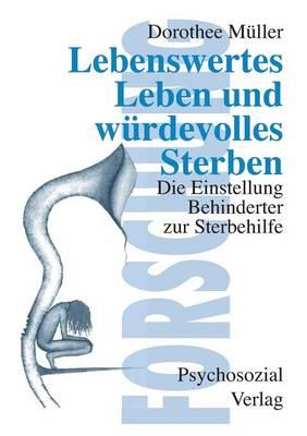 Lebenswertes Leben (Paperback)