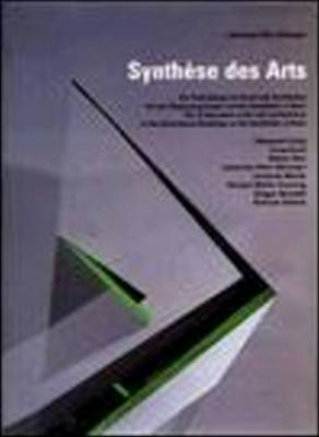 Synthese des Arts: The Combination of Architecture and Art in Government Buildings on the Hardthohe in Bonn (Hardback)