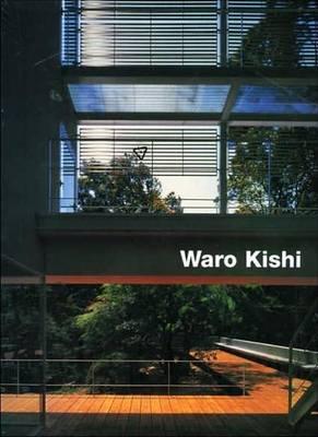 Waro Kishi: Buildings and Projects (Hardback)