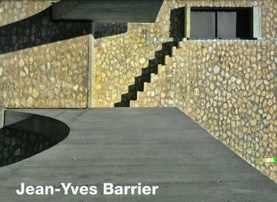 Jean-Yves Barrier: Architect and Urbanist (Hardback)