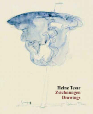 Heinz Tesar: Drawings: Drawings (Zeichnungen) (Hardback)