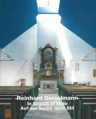 Reinhard Gieselmann: In Search of Style (Hardback)
