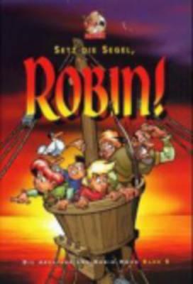 Setz Die Segel, Robin (2) (Hardback)