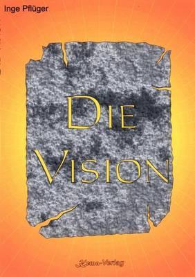 Die Vision (Paperback)